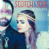 Coup de cœur musical : le duo Scotch et Sofa