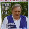 Gérard Depardieu : « Je suis un bandit…mais un bandit du goût ! ».