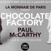 » Chocolate Factory » … McCarthy – quand art contemporain et chocolat essayent de faire bon ménage !