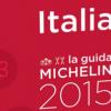 Parution du guide Michelin Italie 2015 – 2 nouveaux 2 étoiles -
