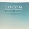 » Tandem » un Duo de Chefs – Le nouveau Livre des Frères Pourcel – Édition Glénat -