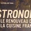 Le livre le plus CON de l'année ? – Bistronomie, Le renouveau de la Cuisine Française –  vous en pensez quoi ?