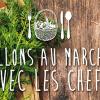 Des Chefs Relais & Châteaux sur le marché pour la fête de la gastronomie