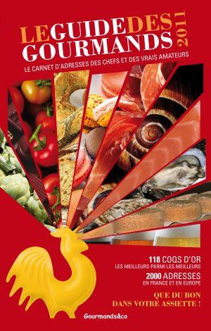 Le guide des gourmands édition 2009 - Elisabeth de Meurville