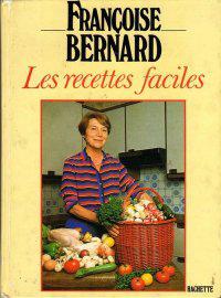 les recettes de françoise bernard